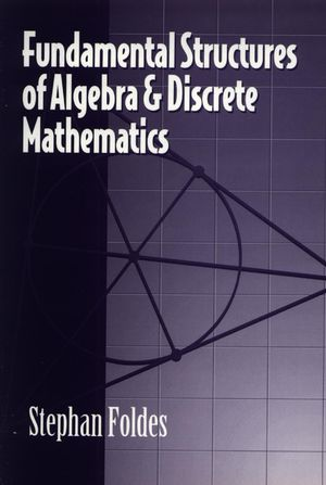 Fundamental Structures of Algebra and Discrete Mathematics (1118031431) cover image