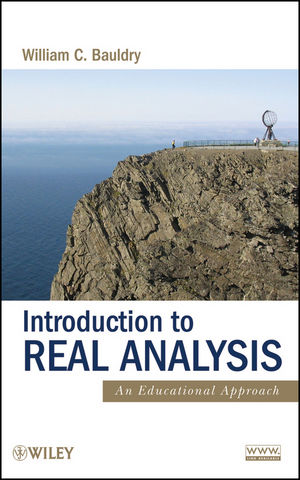 Introduction to Real Analysis: An Educational Approach (1118164431) cover image