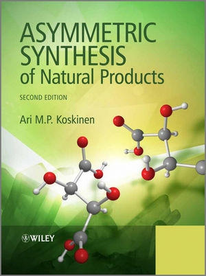 Asymmetric Synthesis of Natural Products, 2nd Edition (1118347331) cover image