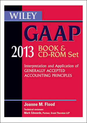 Wiley GAAP 2013: Interpretation and Application of Generally Accepted Accounting Principles Set (1118393031) cover image