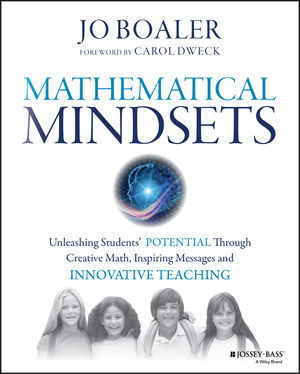 Mathematical Mindsets: Unleashing Students