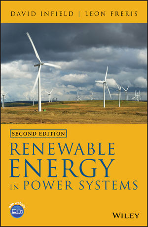 Renewable Energy in Power Systems, 2nd Edition