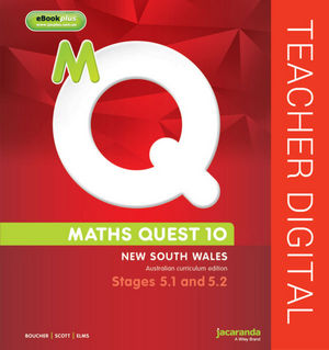 Maths Quest 10 For Nsw 5.1/5.2 Pathway Australian Curriculum Teacher Edition eGuidePLUS (Online Purchase)