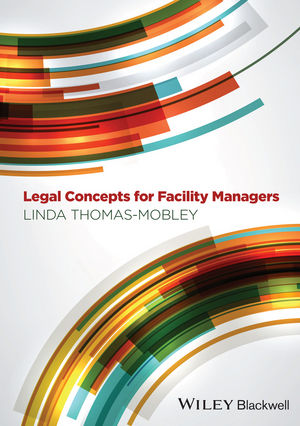 Legal Concepts for Facility Managers (1118786831) cover image