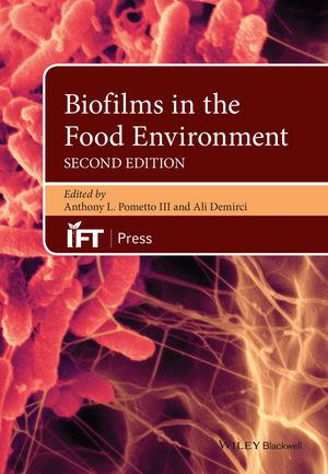 Biofilms in the Food Environment, 2nd Edition (1118864131) cover image
