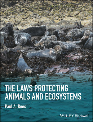 The Laws Protecting Animals and Ecosystems (1118876431) cover image