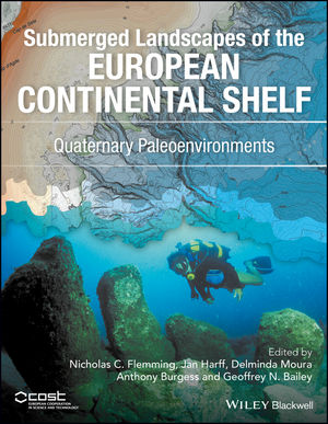 Submerged Landscapes of the European Continental Shelf: Quaternary Paleoenvironments (1118922131) cover image