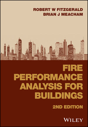 Fire Performance Analysis for Buildings, 2nd Edition (1118926331) cover image