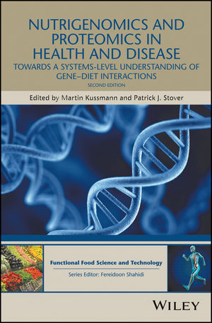 Nutrigenomics and Proteomics in Health and Disease: Towards a systems-level understanding of gene-diet interactions, 2nd Edition (1119098831) cover image