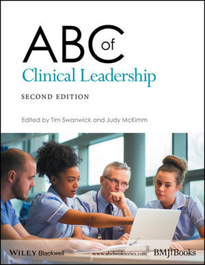 ABC of Clinical Leadership, 2nd Edition (1119134331) cover image