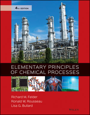 Elementary Principles of Chemical Processes, 4th Edition