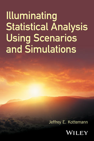 Illuminating Statistical Analysis Using Scenarios and Simulations