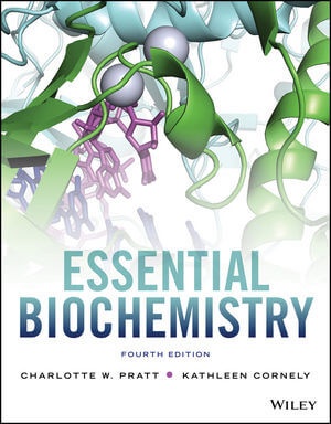 Essential Biochemistry, 4th Edition