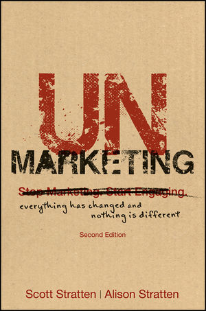 UnMarketing: Everything Has Changed and Nothing is Different, 2nd Edition (1119336031) cover image