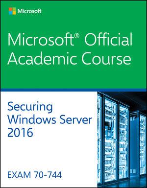 70-744 Securing Windows Server 2016
