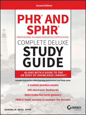 PHR and SPHR Professional in Human Resources Certification Complete Deluxe Study Guide: 2018 Exams, 2nd Edition