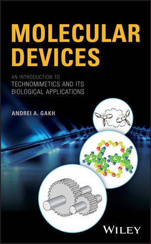Molecular Devices: An Introduction to Technomimetics and its Biological Applications