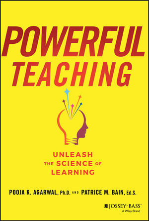 Powerful Teaching: Unleash the Science of Learning
