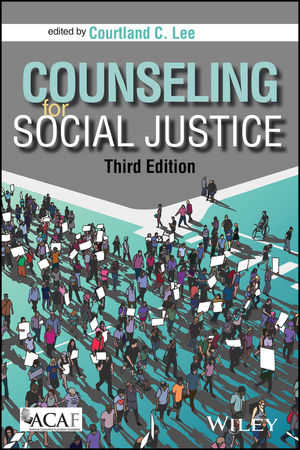 Counseling for Social Justice, 3rd Edition