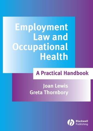 Employment Law and Occupational Health: A Practical Handbook