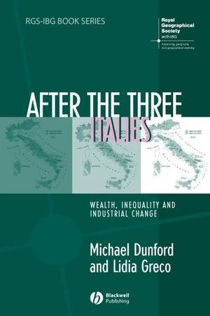 After the Three Italies: Wealth, Inequality and Industrial Change (1405178531) cover image