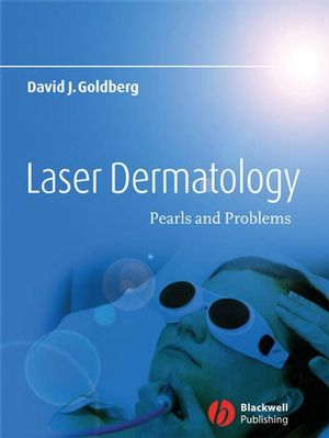 Laser Dermatology: Pearls and Problems (1444356631) cover image