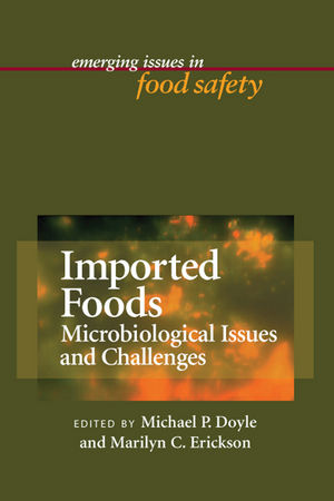 Imported Foods: Microbiological Issues and Challenges