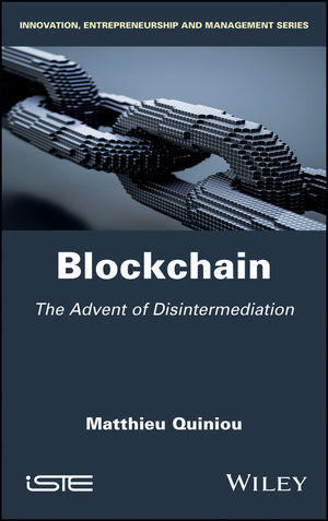 Blockchain: The Advent of Disintermediation
