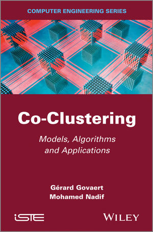 Co-Clustering: Models, Algorithms and Applications