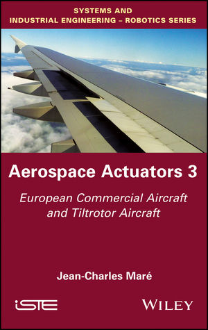 Aerospace Actuators V3: European Commercial Aircraft and Tiltrotor Aircraft, Volume 3