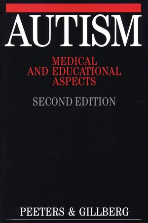 Autism: Medical and Educational Aspects, 2nd Edition