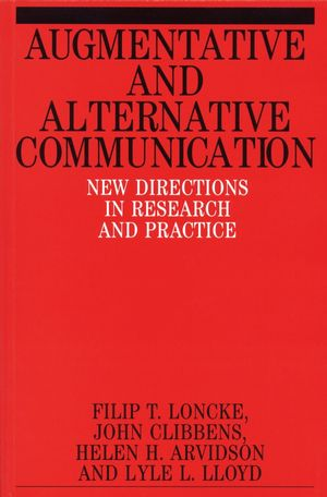 Augmentative and Alternative Communication: New Directions in Research and Practice