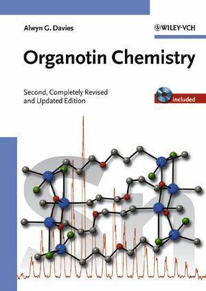 Organotin Chemistry, 2nd, Completely Revised and Updated Edition