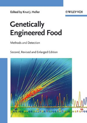 Genetically Engineered Food: Methods and Detection, 2nd, Updated and Enlarged Edition (3527313931) cover image