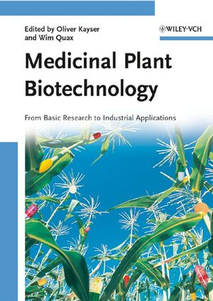 Medicinal Plant Biotechnology: From Basic Research to Industrial Applications, 2 Volume Set