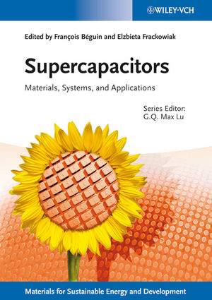 Supercapacitors: Materials, Systems, and Applications