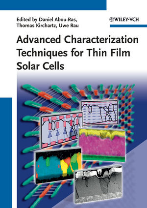 Advanced Characterization Techniques for Thin Film Solar Cells (3527410031) cover image