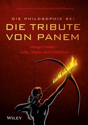 """Die Philosophie bei """"""""Die Tribute von Panem"""""""" - Hunger Games: Liebe, Macht und Überleben"""
