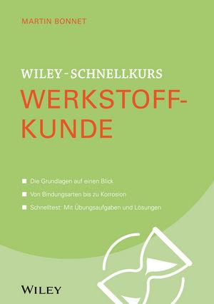 Wiley-Schnellkurs Werkstoffkunde (3527530231) cover image