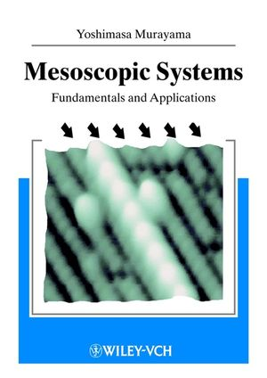 Mesoscopic Systems: Fundamentals and Applications (3527618031) cover image