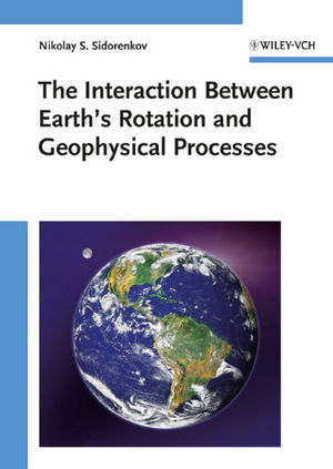 The Interaction Between Earth's Rotation and Geophysical Processes (3527627731) cover image