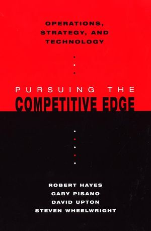 Operations, Strategy, and Technology: Pursuing the Competitive Edge (EHEP000531) cover image