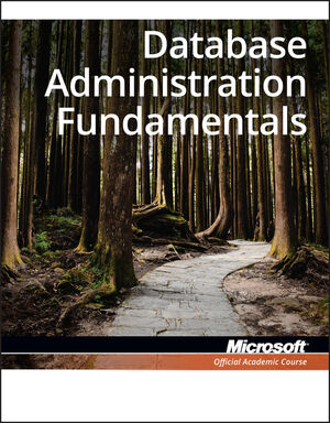 98-364 Database Administration Fundamentals (EHEP001831) cover image