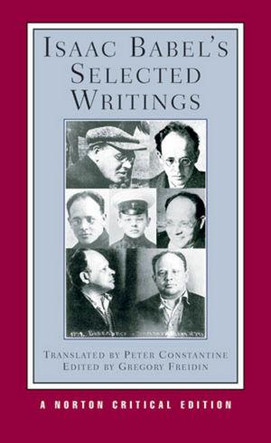 Isaac Babel's Selected Writings, A Norton Critical Edition