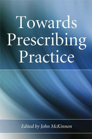 Towards Prescribing Practice