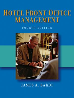 Hotel Front Office Management, 4th Edition