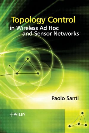 Topology Control in Wireless Ad Hoc and Sensor Networks (0470094532) cover image