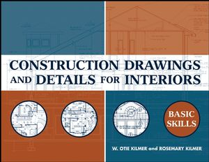 Construction Drawings and Details for Interiors: Basic Skills (0470148632) cover image