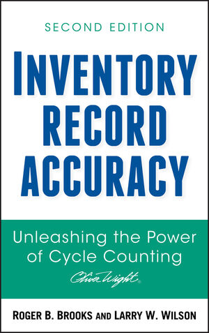 Inventory Record Accuracy: Unleashing the Power of Cycle Counting, 2nd Edition (0470169532) cover image