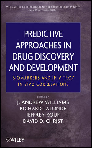 Predictive Approaches in Drug Discovery and Development: Biomarkers and In Vitro / In Vivo Correlations (0470170832) cover image
